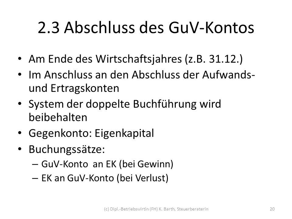 2.3 Abschluss des GuV-Kontos