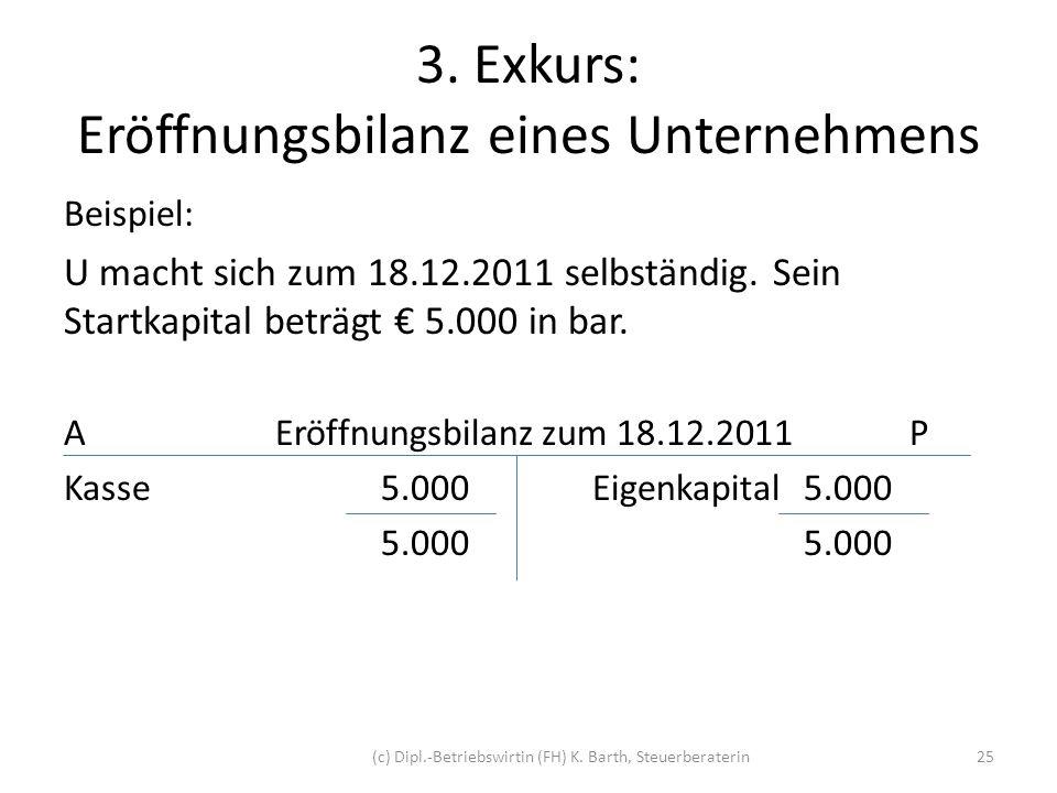 3. Exkurs: Eröffnungsbilanz eines Unternehmens