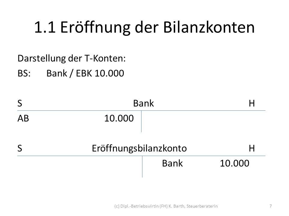 1.1 Eröffnung der Bilanzkonten