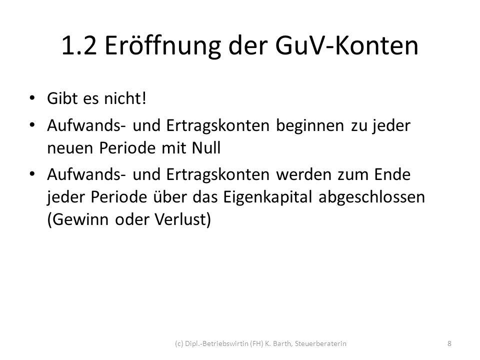 1.2 Eröffnung der GuV-Konten