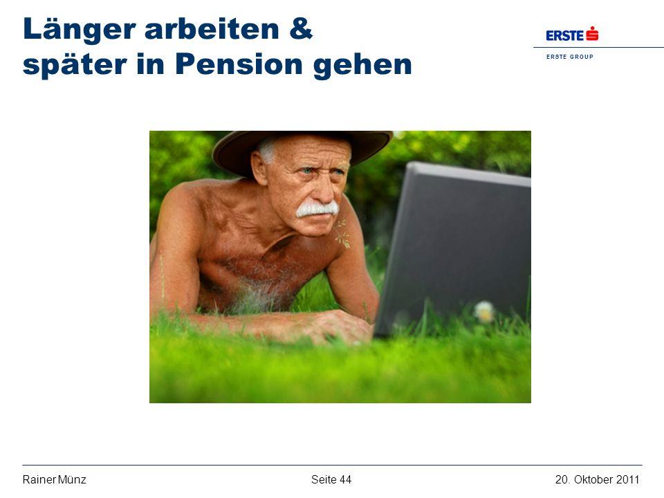 Länger arbeiten & später in Pension gehen
