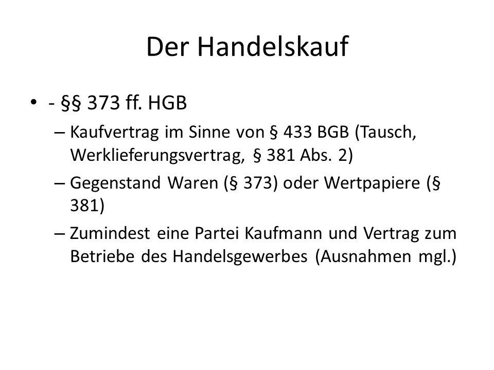 Der Handelskauf - §§ 373 ff. HGB