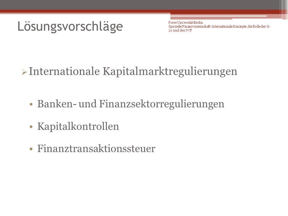 Lösungsvorschläge Internationale Kapitalmarktregulierungen