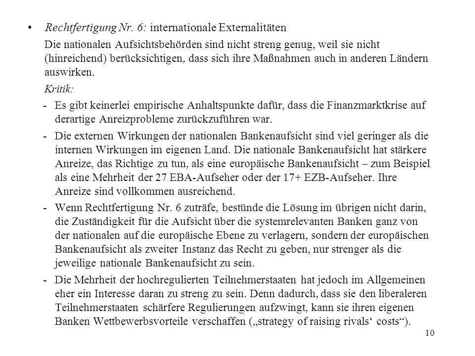 Rechtfertigung Nr. 6: internationale Externalitäten