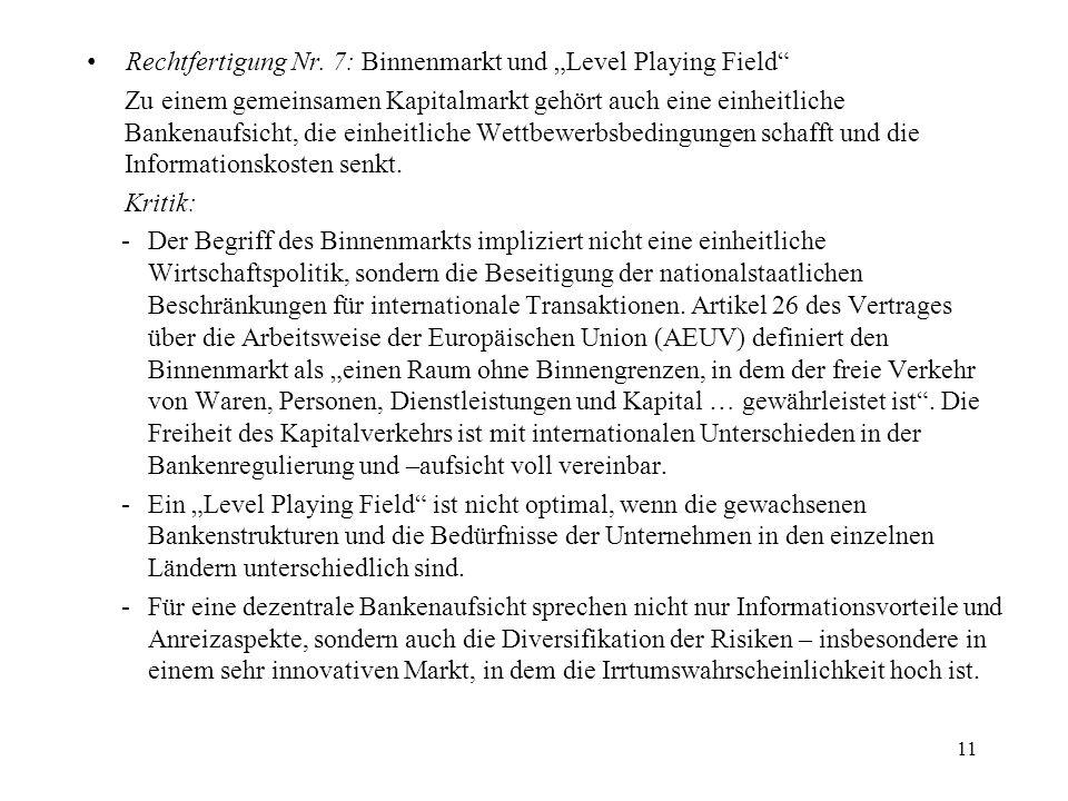 """Rechtfertigung Nr. 7: Binnenmarkt und """"Level Playing Field"""