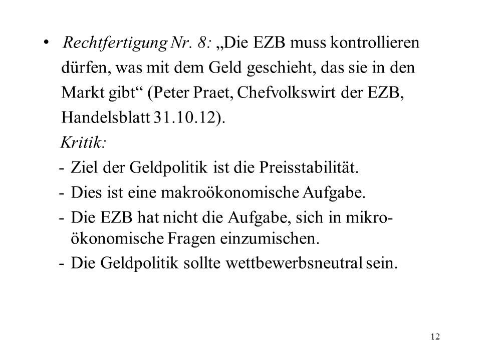 """Rechtfertigung Nr. 8: """"Die EZB muss kontrollieren"""