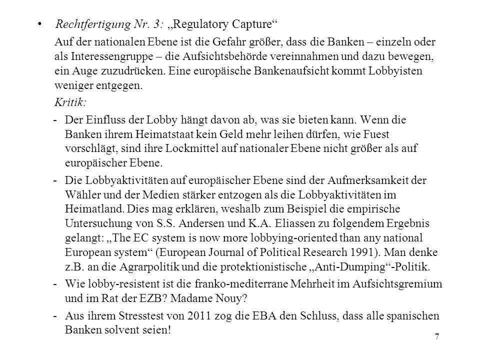 """Rechtfertigung Nr. 3: """"Regulatory Capture"""