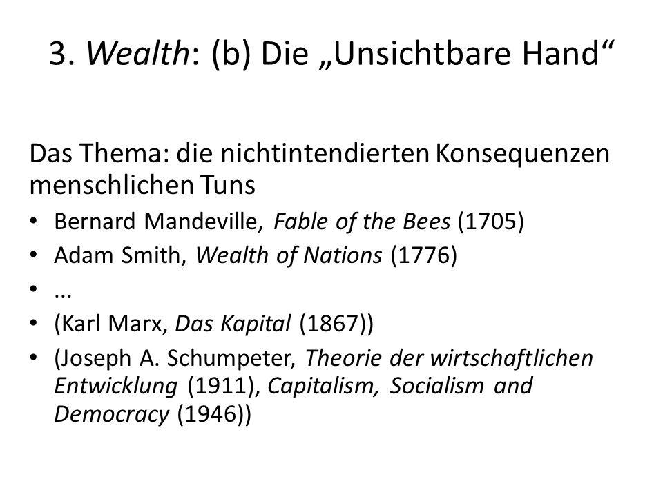 """3. Wealth: (b) Die """"Unsichtbare Hand"""