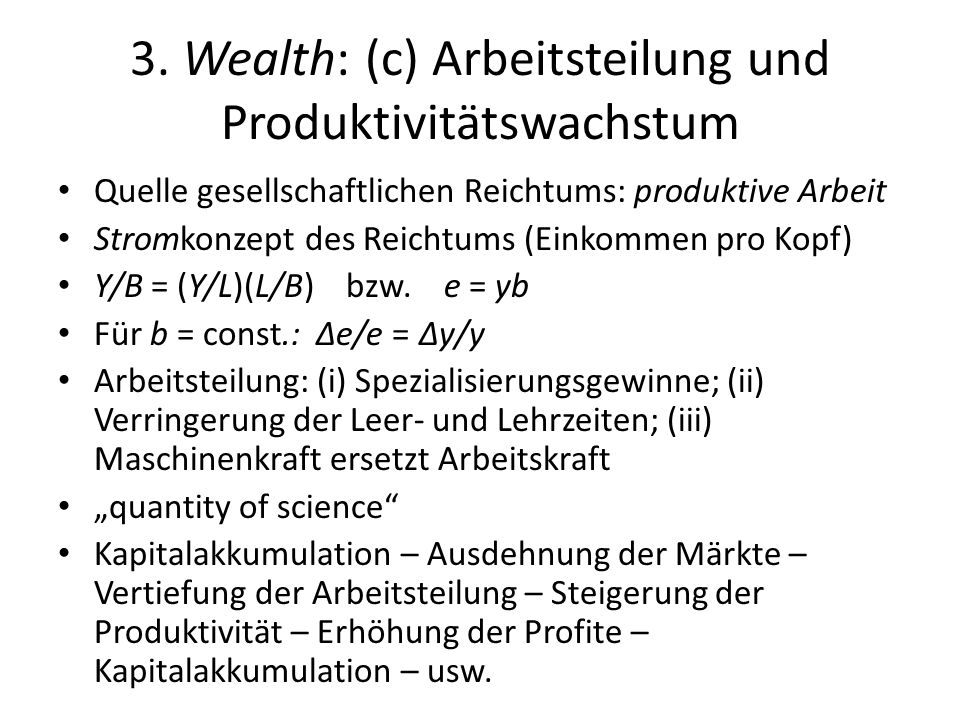 3. Wealth: (c) Arbeitsteilung und Produktivitätswachstum