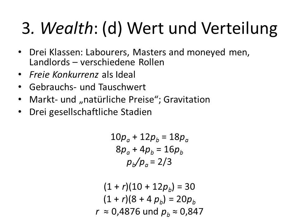 3. Wealth: (d) Wert und Verteilung
