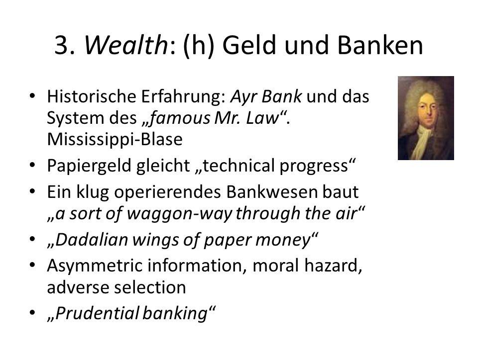3. Wealth: (h) Geld und Banken