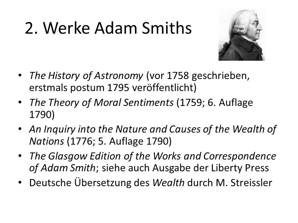 2. Werke Adam Smiths The History of Astronomy (vor 1758 geschrieben, erstmals postum 1795 veröffentlicht)