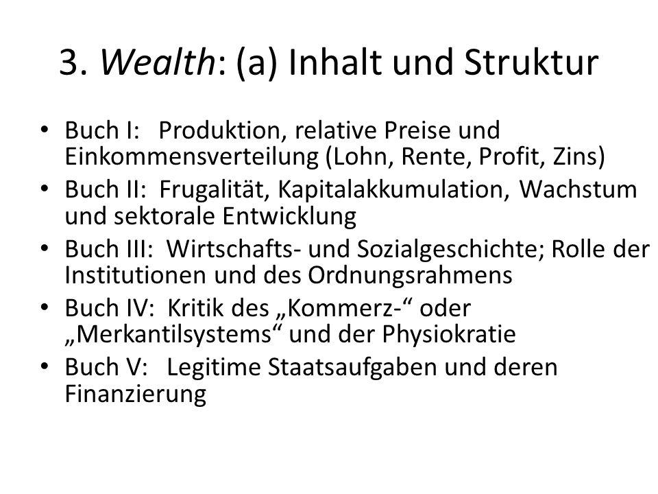 3. Wealth: (a) Inhalt und Struktur