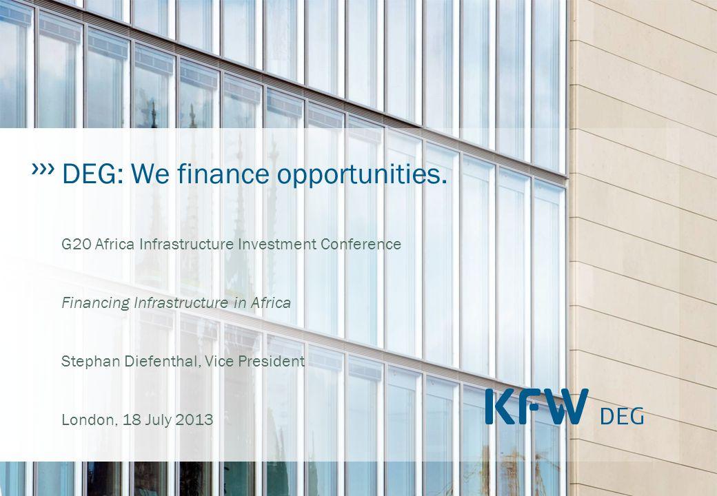 DEG: We finance opportunities.