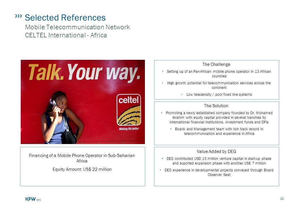 Selected References Mobile Telecommunication Network CELTEL International - Africa