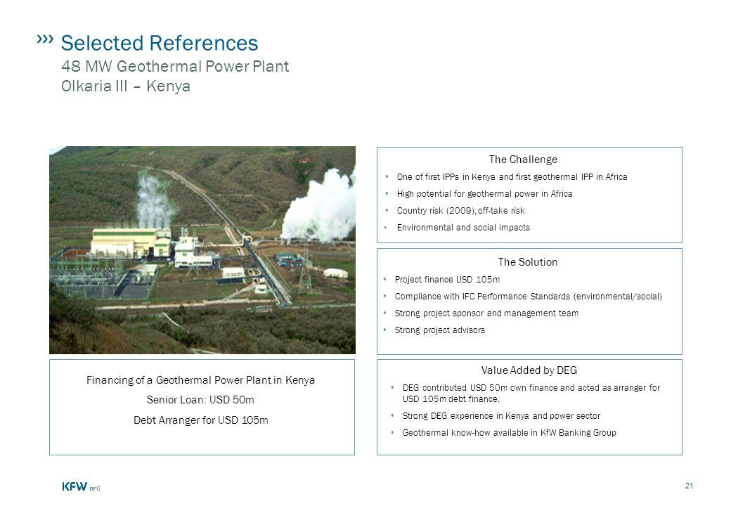 Selected References 48 MW Geothermal Power Plant Olkaria III – Kenya