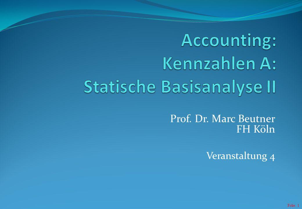 Accounting: Kennzahlen A: Statische Basisanalyse II