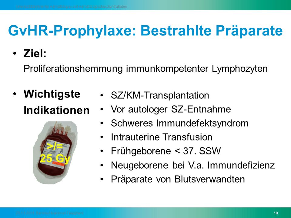 GvHR-Prophylaxe: Bestrahlte Präparate