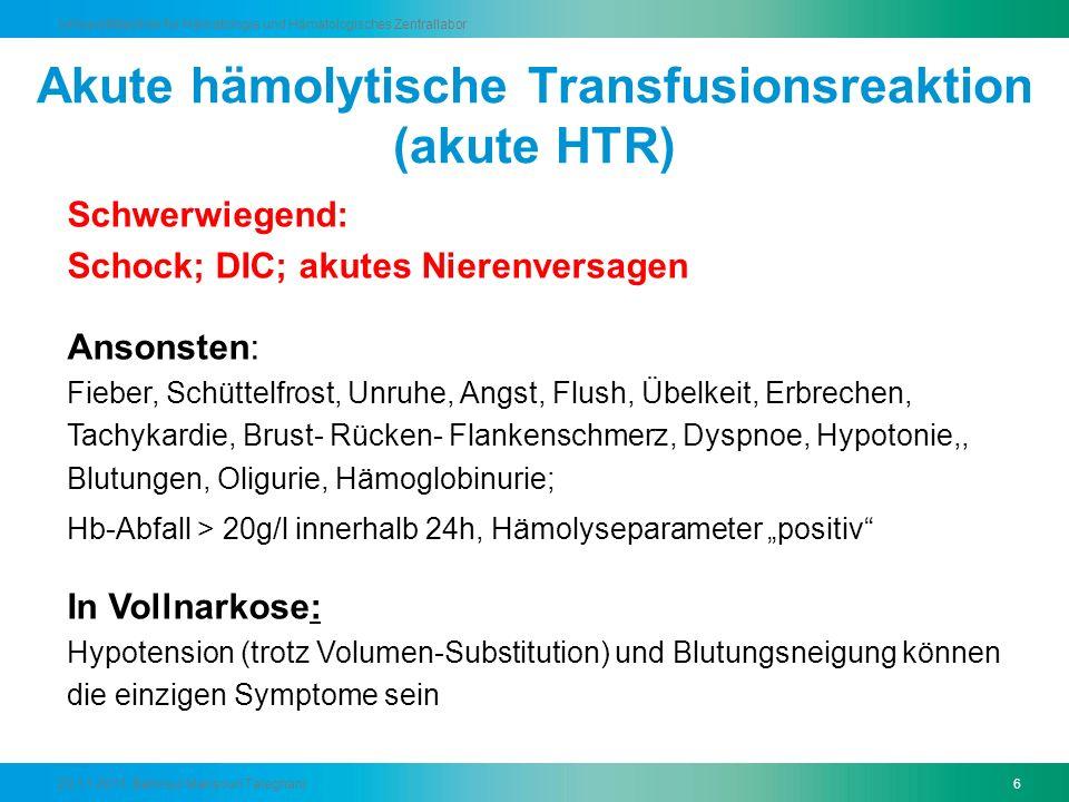 Akute hämolytische Transfusionsreaktion (akute HTR)