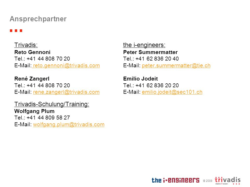 Ansprechpartner Trivadis: the i-engineers: Trivadis-Schulung/Training: