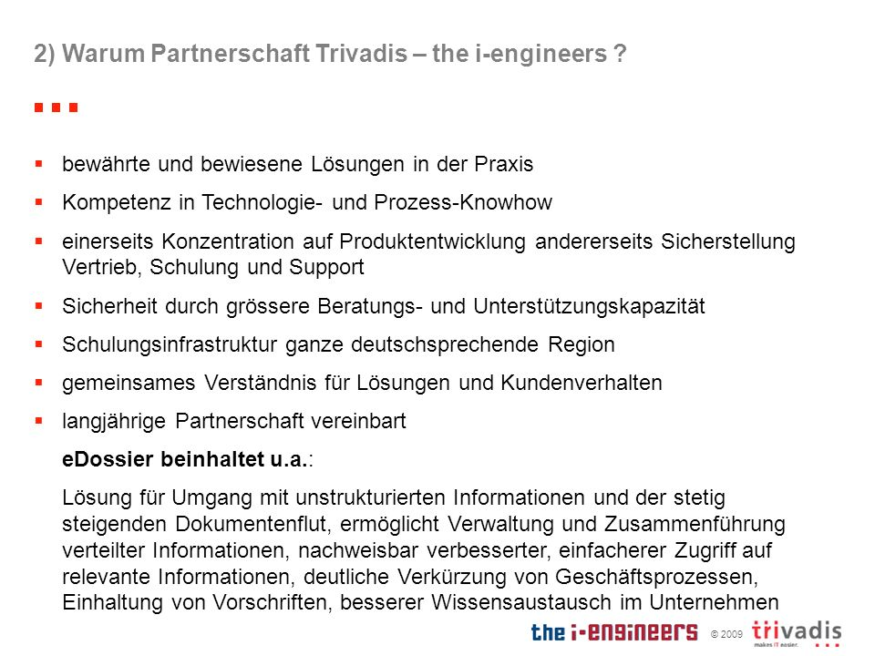 2) Warum Partnerschaft Trivadis – the i-engineers