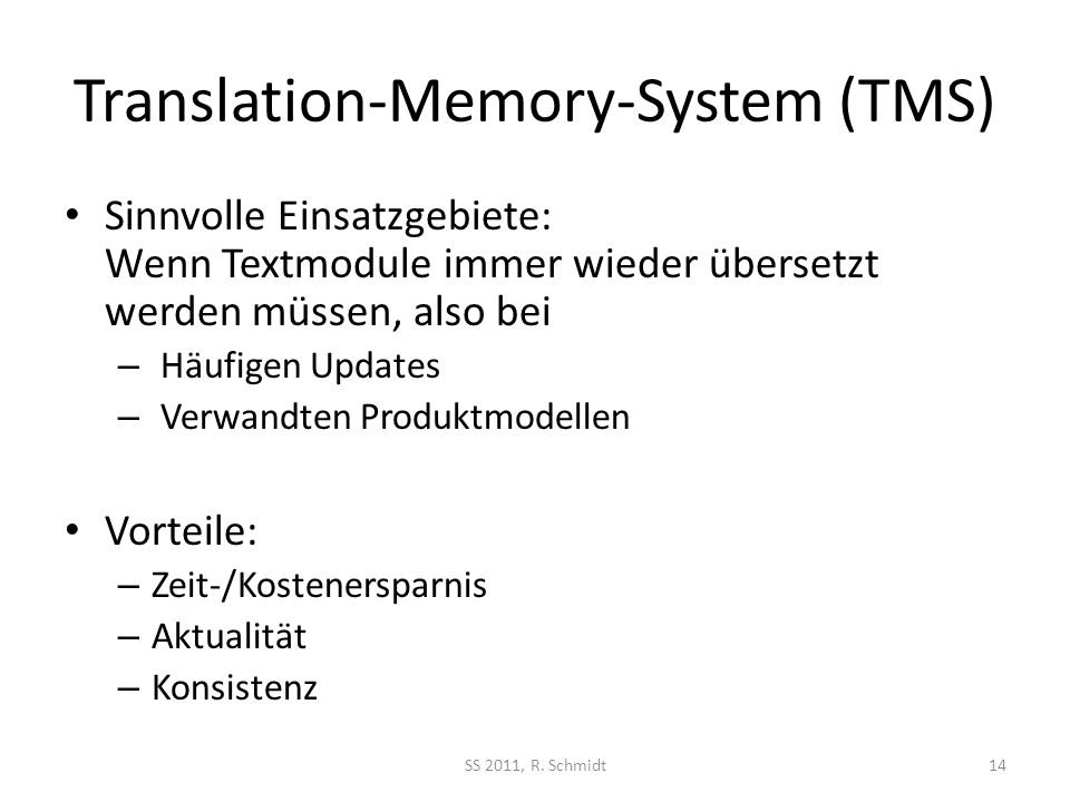 Translation-Memory-System (TMS)