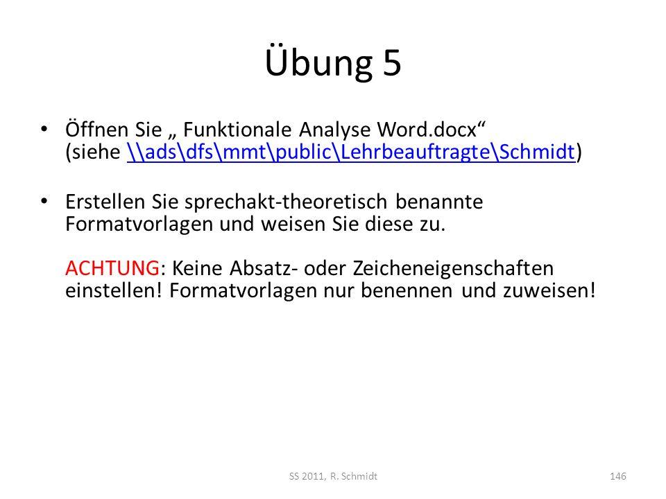 """Übung 5 Öffnen Sie """" Funktionale Analyse Word.docx (siehe \\ads\dfs\mmt\public\Lehrbeauftragte\Schmidt)"""