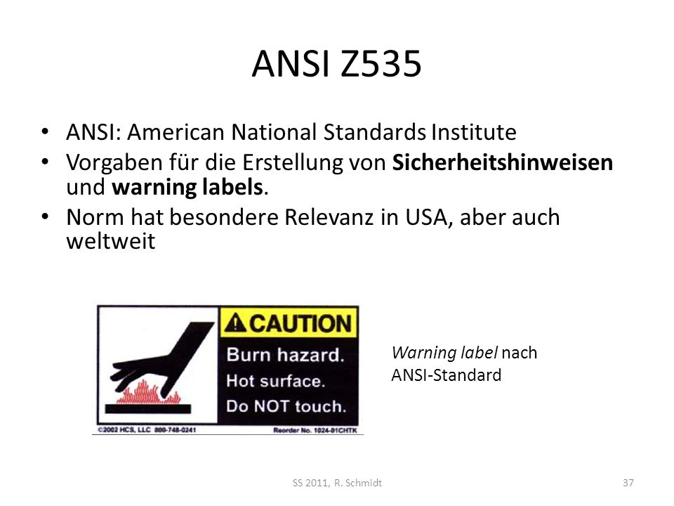 ANSI Z535 ANSI: American National Standards Institute