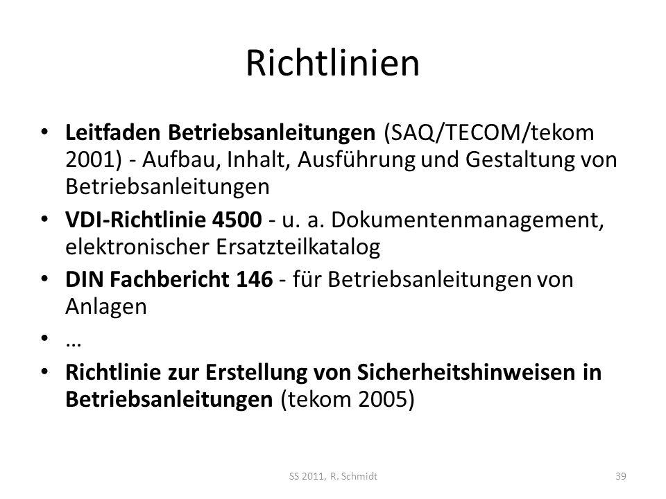 Richtlinien Leitfaden Betriebsanleitungen (SAQ/TECOM/tekom 2001) - Aufbau, Inhalt, Ausführung und Gestaltung von Betriebsanleitungen.