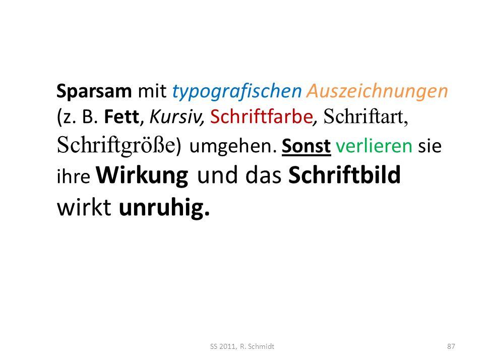 Sparsam mit typografischen Auszeichnungen (z. B