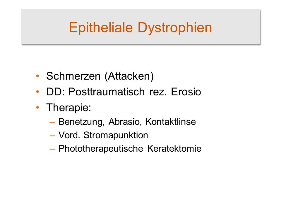 Epitheliale Dystrophien