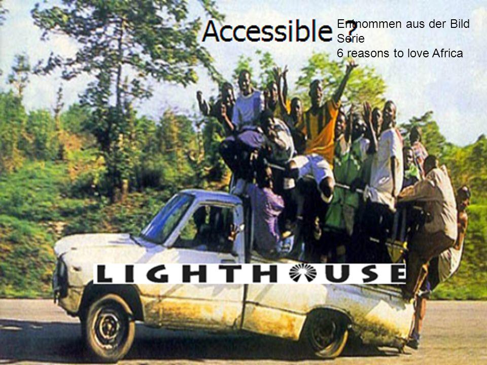 Entnommen aus der Bild Serie 6 reasons to love Africa