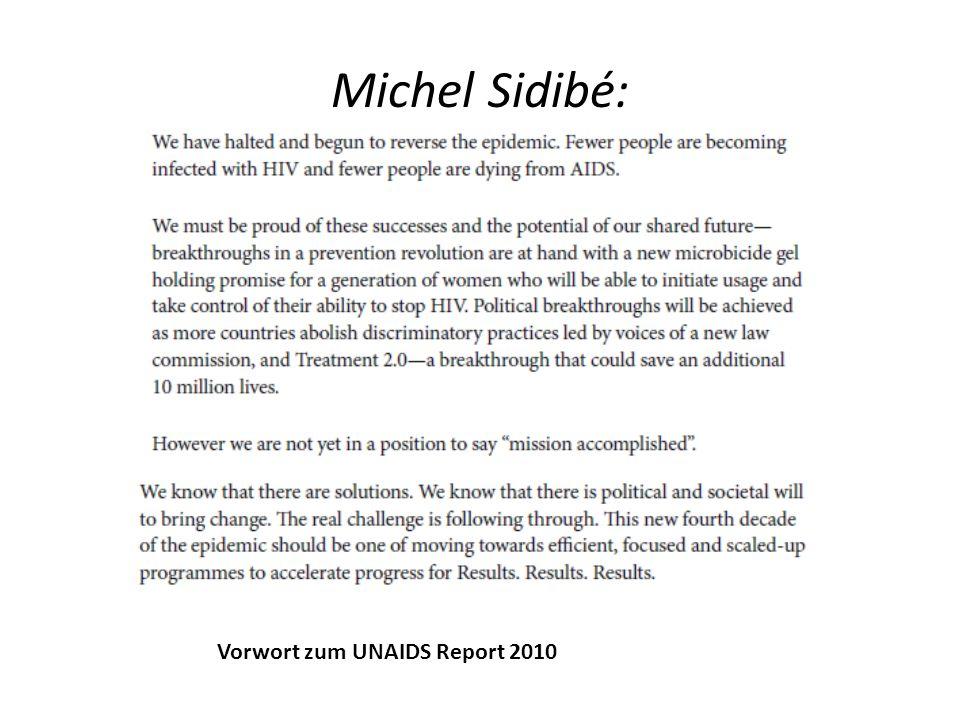Michel Sidibé: Vorwort zum UNAIDS Report 2010