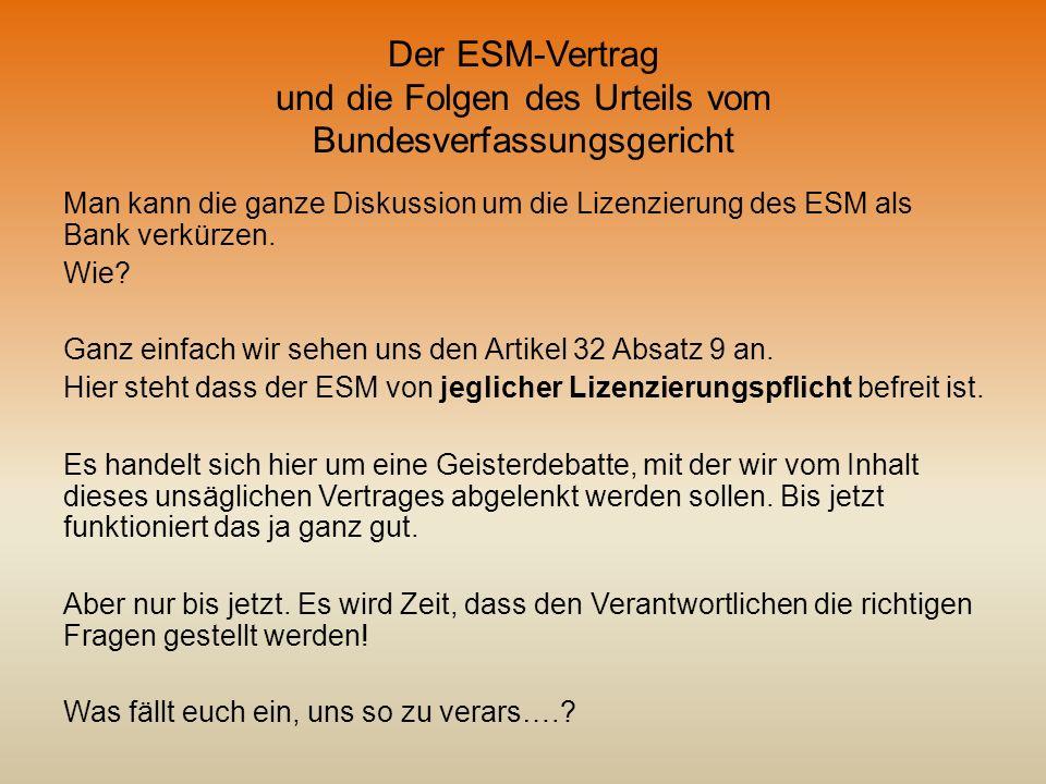 Der ESM-Vertrag und die Folgen des Urteils vom Bundesverfassungsgericht