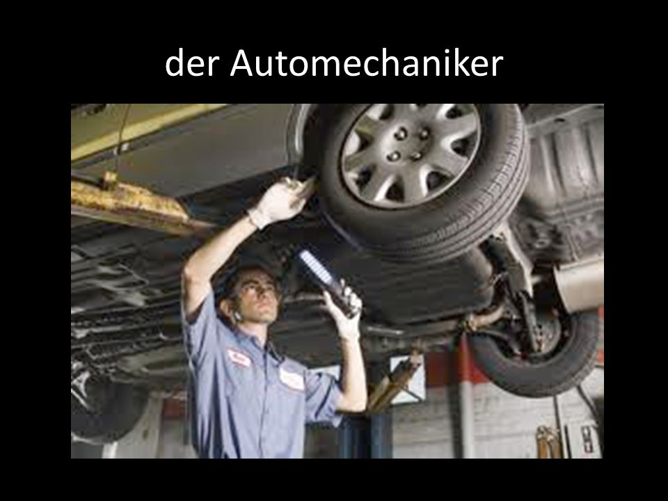 der Automechaniker
