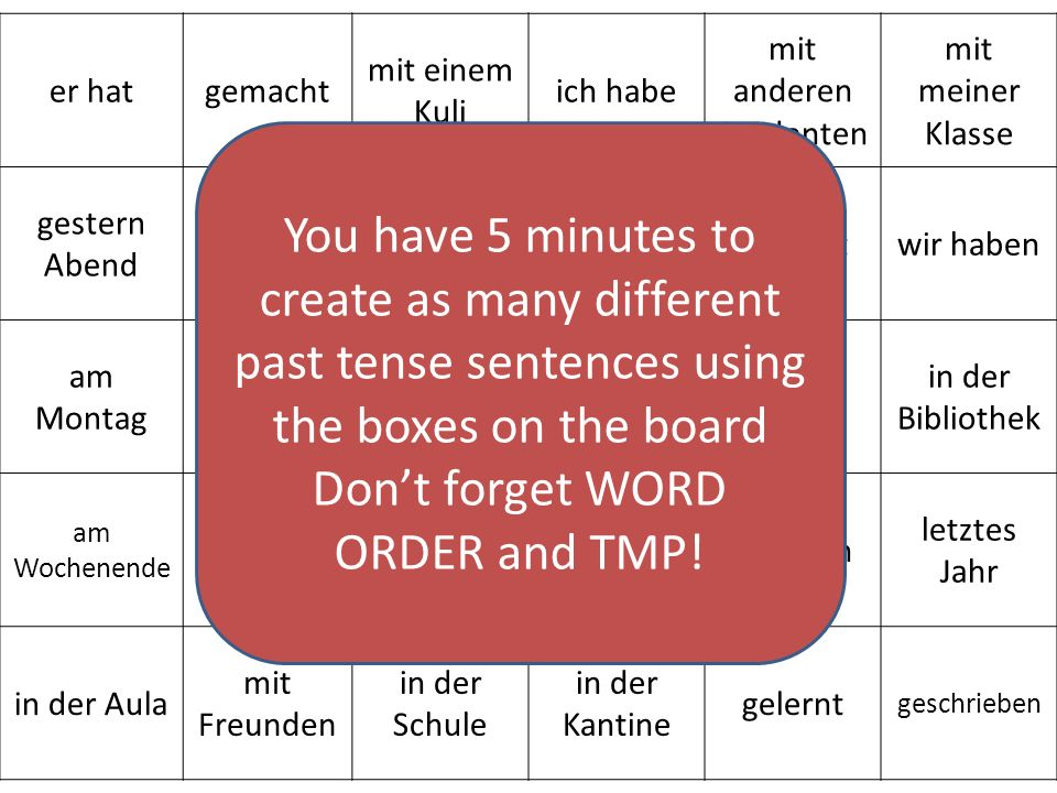 Don't forget WORD ORDER and TMP!