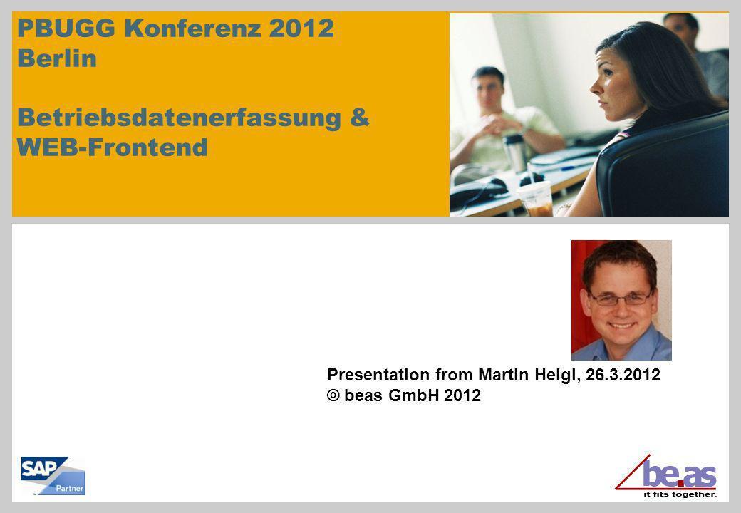 PBUGG Konferenz 2012 Berlin Betriebsdatenerfassung & WEB-Frontend