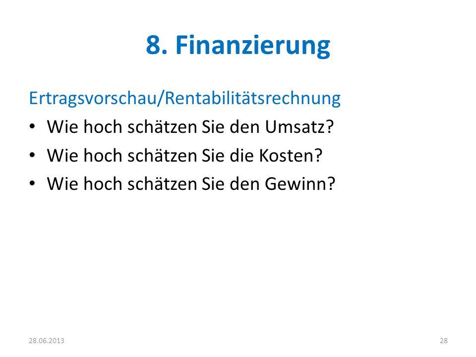 8. Finanzierung Ertragsvorschau/Rentabilitätsrechnung