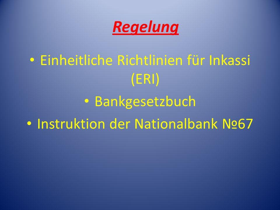 Regelung Einheitliche Richtlinien für Inkassi (ERI) Bankgesetzbuch
