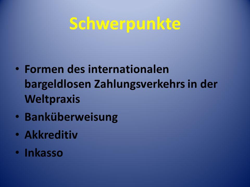 Schwerpunkte Formen des internationalen bargeldlosen Zahlungsverkehrs in der Weltpraxis. Banküberweisung.