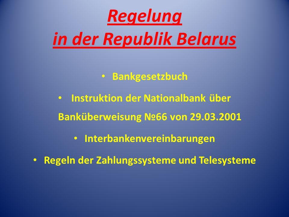 Regelung in der Republik Belarus