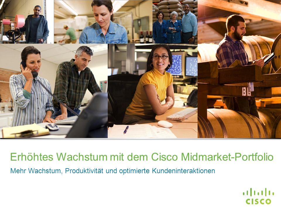 Erhöhtes Wachstum mit dem Cisco Midmarket-Portfolio