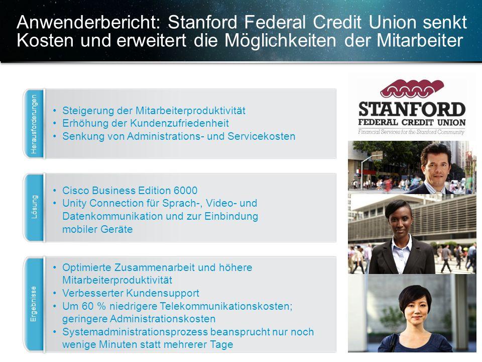 Anwenderbericht: Stanford Federal Credit Union senkt Kosten und erweitert die Möglichkeiten der Mitarbeiter