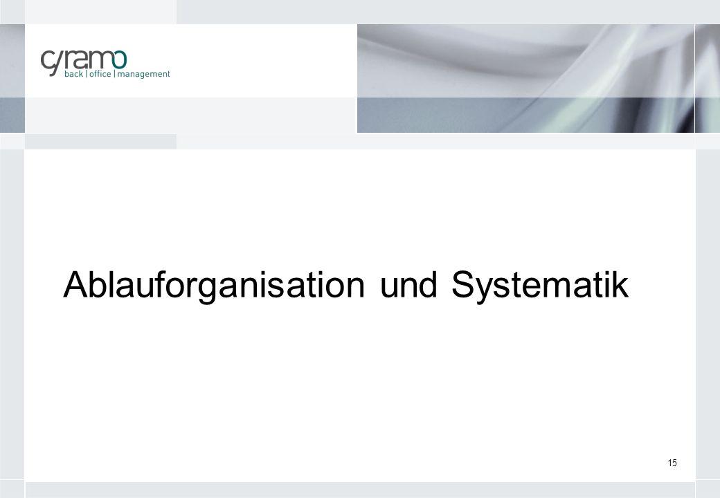 Ablauforganisation und Systematik