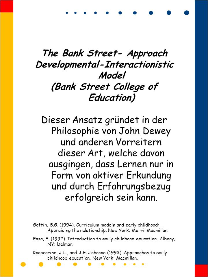 The Bank Street- Approach Developmental-Interactionistic Model