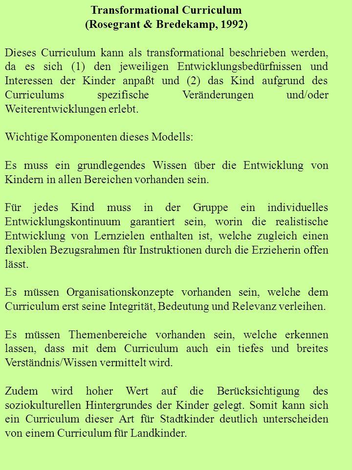 Transformational Curriculum (Rosegrant & Bredekamp, 1992)