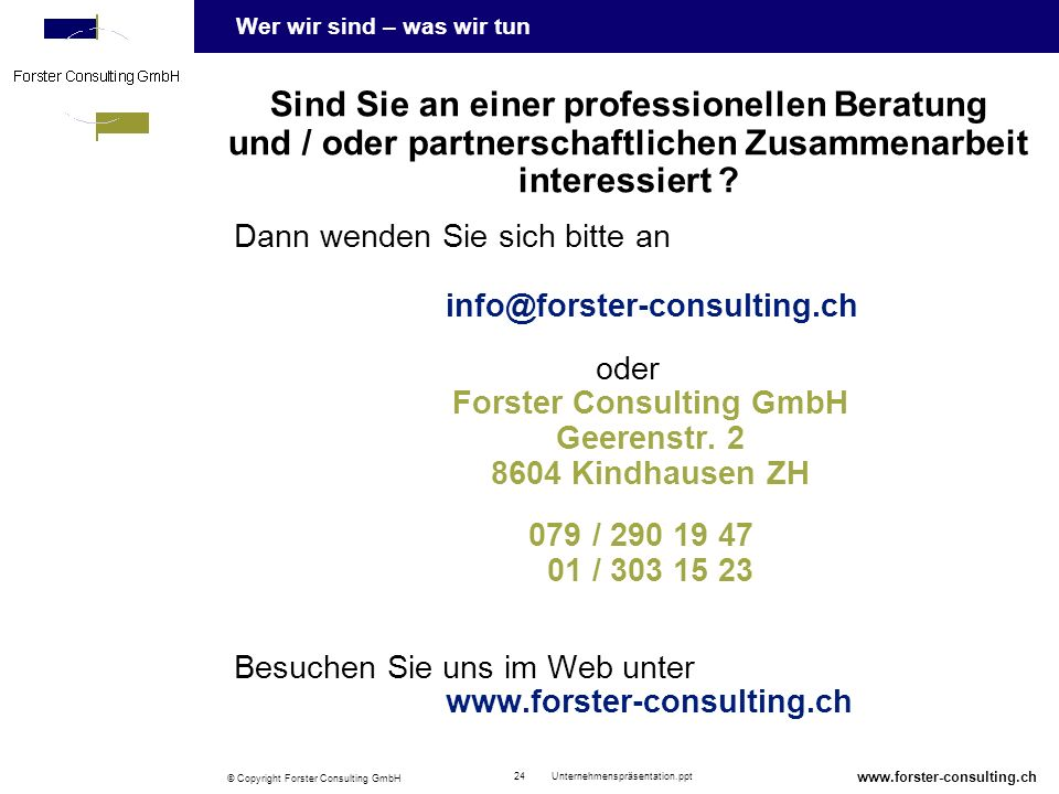 oder Forster Consulting GmbH Geerenstr. 2 8604 Kindhausen ZH