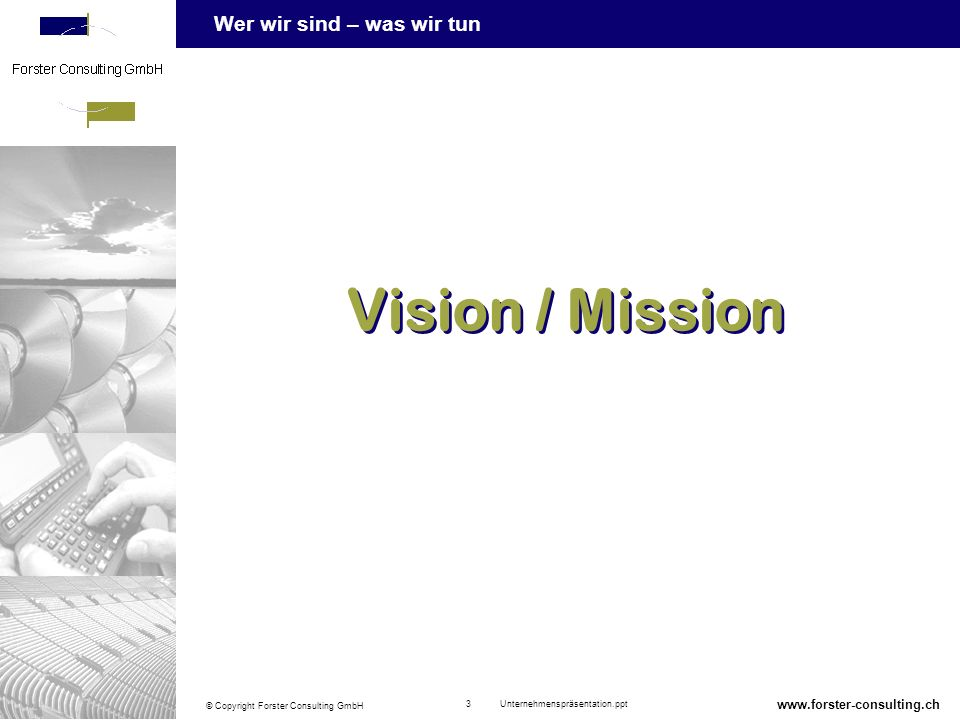 Vision / Mission www.forster-consulting.ch