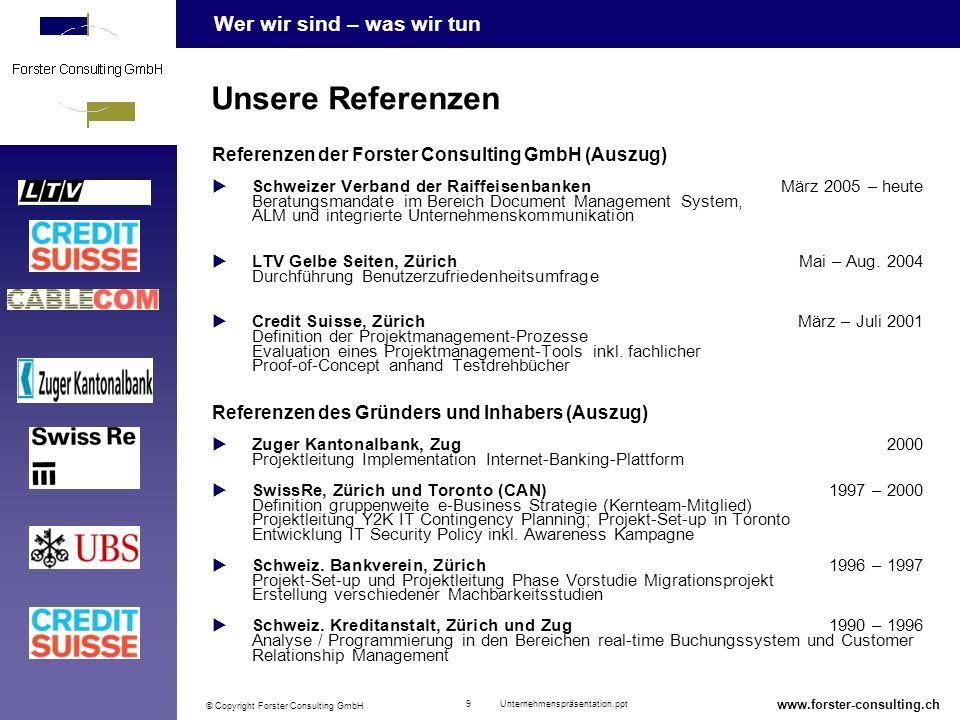 Unsere Referenzen Referenzen der Forster Consulting GmbH (Auszug)