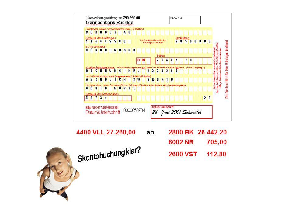 4400 VLL 27.260,00 an. 2800 BK 26.442,20. 6002 NR 705,00.